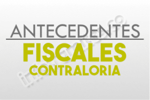 CERTIFICADO ANTECEDENTES FISCALES CONTRALORIA