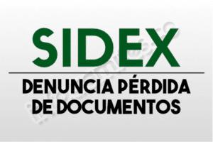 SIDEX, DENUNCIA POR PERDIDA DE DOCUMENTOS