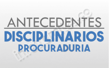 ANTECEDENTES DISCIPLINARIOS PROCURADURIA