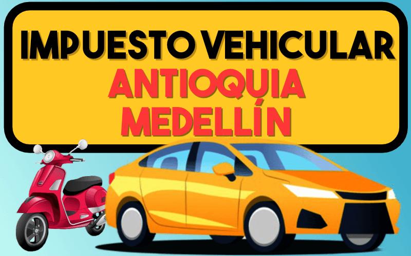 Impuesto Vehicular Antioquia MedellÍn