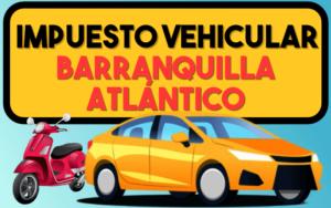 Impuesto Vehicular Barranquilla AtlÁntico