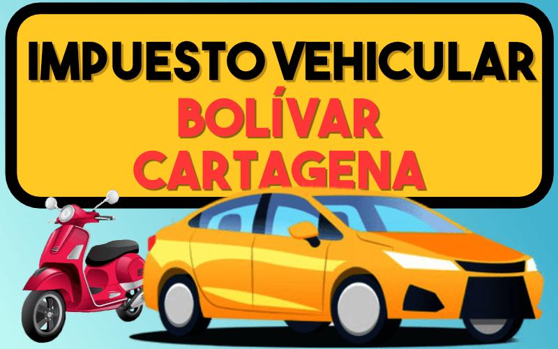Impuesto Vehicular Bolivar Cartagena