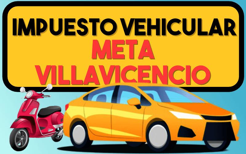 Impuesto Vehicular Meta Villavicencio