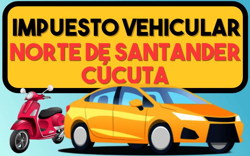 Impuesto Vehicular Norte De Santander CÚcuta
