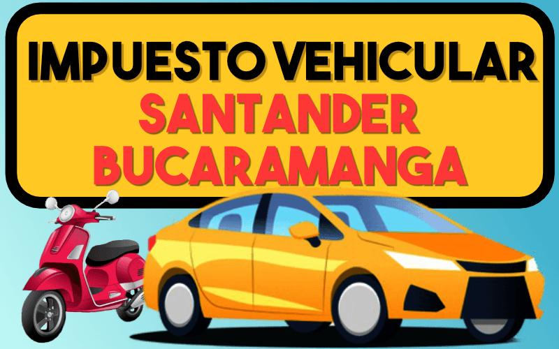 Impuesto Vehicular Santander Bucaramanga