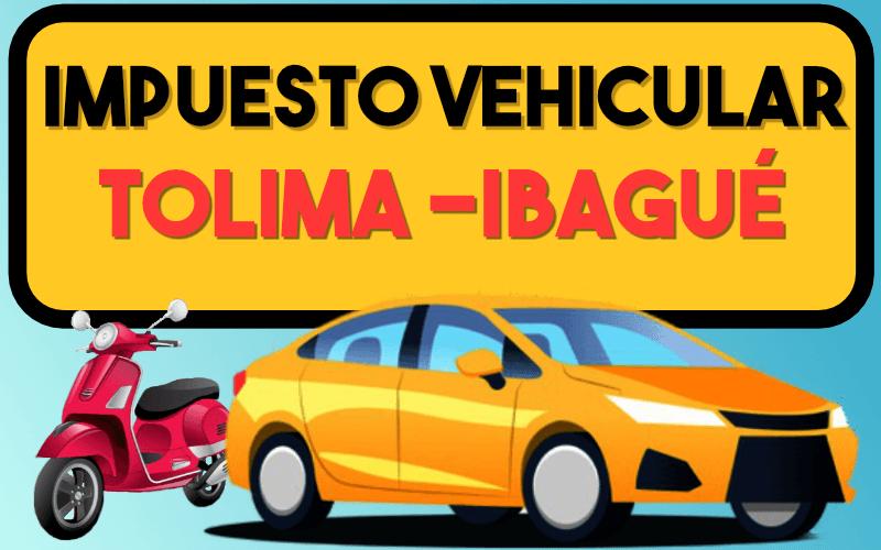Impuesto Vehicular Tolima IbaguÉ