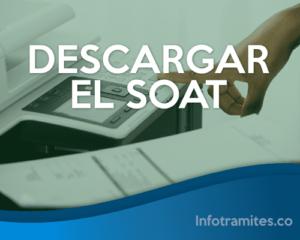 Descargar el SOAT de forma Virtual Fácil y Rápido